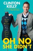 Oh No She Didn't: The Top 100 Style Mistakes Women Make and How to Avoid Them (Hardcover)