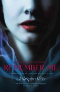 Remember Me: Remember Me/The Return/The Last Story (Paperback)