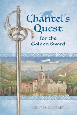 Chantel's Quest for the Golden Sword (Paperback)
