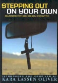Stepping Out on Your Own: Devotions for High School Graduates (Paperback)