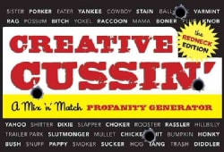 Creative Cussin': A Mix 'n' Match profanity generator. The Redneck Edition (Hardcover)