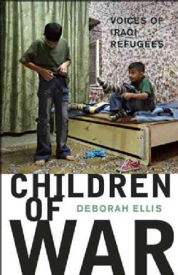 Children of War: Voices of Iraqi Refugees (Paperback)