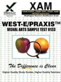 West-e/Praxis II Visual Arts Sample Test 0133 (Paperback)