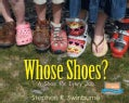 Whose Shoes?: A Shoe for Every Job (Hardcover)