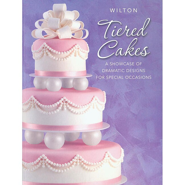 Wilton Books 'Tiered Cakes' Instructional Book