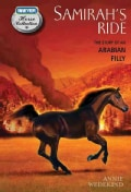 Samirah's Ride: The Story of an Arabian Filly (Paperback)