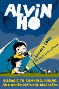 Alvin Ho: Allergic to Camping, Hiking, and Other Natural Disasters (Paperback)