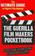 The Guerilla Film Makers Pocket Book (Paperback)
