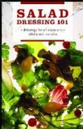 Salad Dressing 101: Dressings for All Occasions (Paperback)