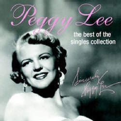 Peggy Lee - Best of the Singles Collection
