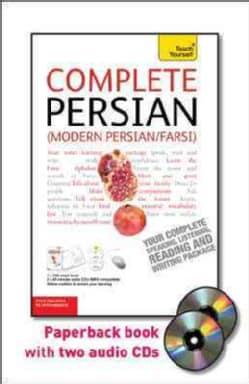 Teach Yourself Complete Persian: (Modern Persian/Farsi): From Beginner to Intermediate