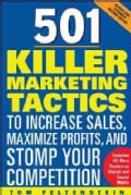 501 Killer Marketing Tactics to Increase Sales, Maximize Profits, and Stomp Your Competition (Paperback)