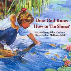 Does God Know How to Tie Shoes? (Board book)