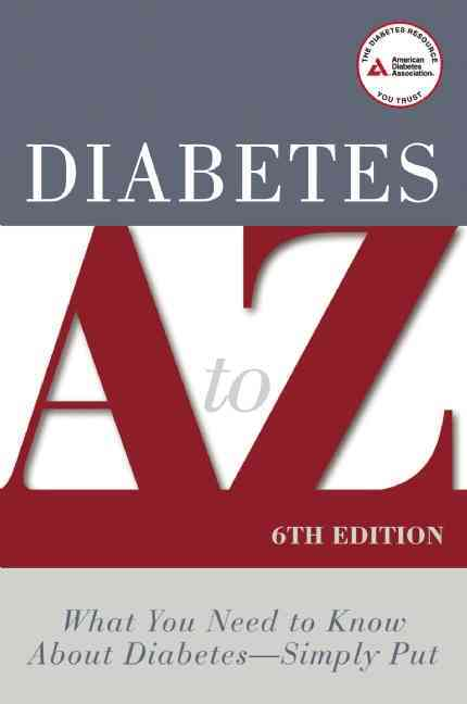 Diabetes A to Z: What You Need to Know About Diabetes-simply Put (Paperback)