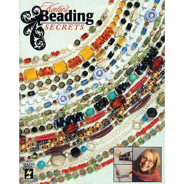 Hot off the Press 'Katie's Beading Secrets' Book