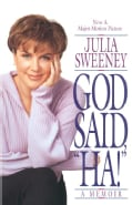 God Said, Ha!: A Memoir (Paperback)