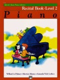 Alfred's Basic Piano Library, Piano Recital Book Level 2 (Paperback)