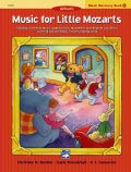 Alfred's Music for Little Mozarts, Music Discovery Book 1: Singing, Listening, Music Appreciation, Movement and R... (Paperback)