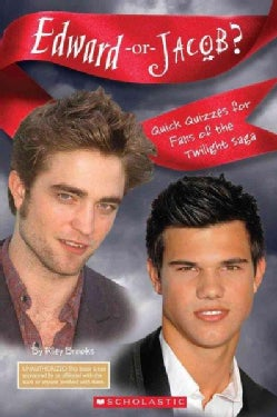 Edward-or-Jacob?: Quick Quizzes for Fans of the Twilight Saga (Paperback)