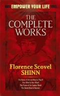 The Complete Works of Florence Scovel Shinn (Paperback)