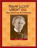 Frank Lloyd Wright and His New American Architecture (Paperback)