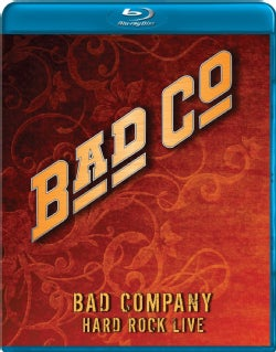Bad Company: Hard Rock Live (Blu-ray Disc)