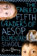 The Fabled Fifth Graders of Aesop Elementary School (Hardcover)
