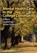 Mental Health Care in the College Community (Paperback)