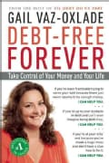 Debt-Free Forever: Take Control of Your Money and Your Life (Paperback)