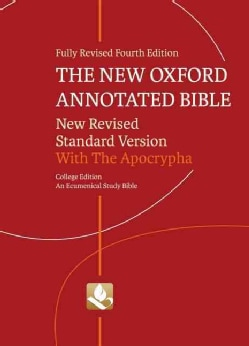 The New Oxford Annotated Bible with the Apocrypha: New Revised Standard Version, An Ecumenical Study Bible (Paperback)