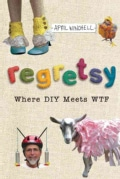 Regretsy: Where DIY Meets WTF (Paperback)