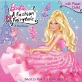 Barbie: A Fashion Fairytale (Paperback)