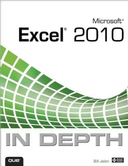 Microsoft Excel 2010 In Depth (Paperback)