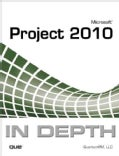 Microsoft Project 2010 In Depth (Paperback)