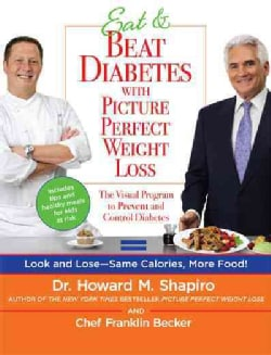 Eat & Beat Diabetes with Picture Perfect Weight Loss (Paperback)