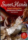 Sweet Hands: Island Cooking from Trinidad and Tobago (Paperback)