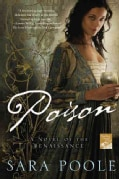Poison: A Novel of the Renaissance (Paperback)