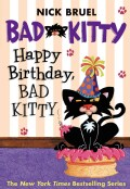 Happy Birthday, Bad Kitty (Paperback)