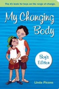 My Changing Body: Boy's Edition (Paperback)