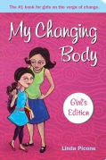 My Changing Body: Girl's Edition (Paperback)
