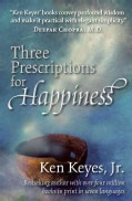Three Prescriptions for Happiness (Paperback)