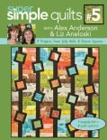 Super Simple Jelly Roll Quilts: 9 Projects from Jelly Rolls & Charm Squares (Paperback)