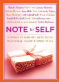 Note to Self: 30 Women on Hardship, Humiliation, Heartbreak, and Overcoming It All (Paperback)