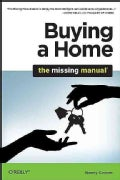 Buying a Home: The Missing Manual (Paperback)