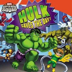 Hulk Saves the Day! (Paperback)