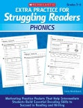 Extra Practice for Struggling Readers: Phonics: Grades 3-6 (Paperback)
