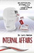 Internal Affairs: Emotional Stability in an Unstable World (Paperback)
