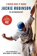 I Never Had It Made: An Autobiography of Jackie Robinson (Paperback)