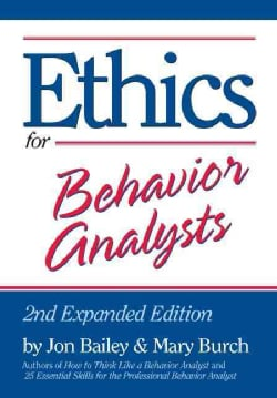 Ethics for Behavior Analysts (Paperback)