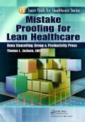 Mistake Proofing for Lean Healthcare (Paperback)